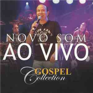 Novo Som - Gospel Collection (Ao Vivo) album flac