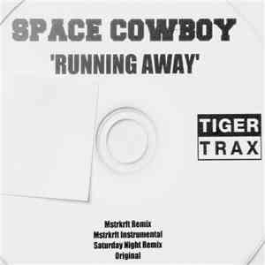 Space Cowboy - Running Away album flac