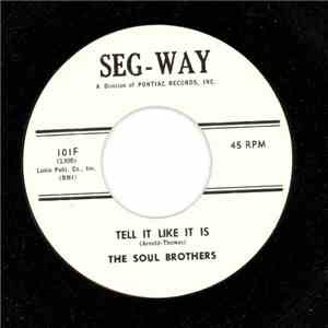 The Soul Brothers  - Tell It Like It Is / My Baby Loves Me album flac