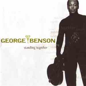 George Benson - Standing Together album flac