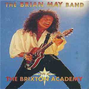 The Brian May Band - Live At The Brixton Academy album flac