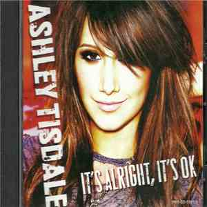 Ashley Tisdale - It's Alright, It's OK album flac