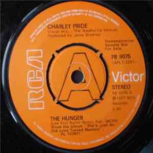 Charley Pride - The Hunger/She's Just An Old Love Turned Memory album flac