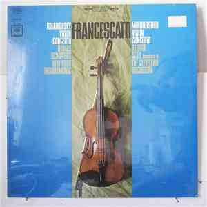 Francescatti ; Thomas Schippers, New York Philharmonic / George Szell, Members of the Cleveland Orchestra - Tchaikovsky Violin Concerto / Mendelssohn Violin Concerto album flac