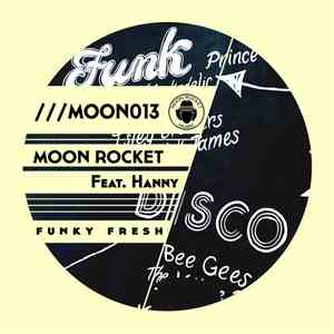 Moon Rocket Feat. Hanny  - Funky Fresh album flac