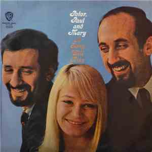 Peter, Paul And Mary - A Song Will Rise album flac