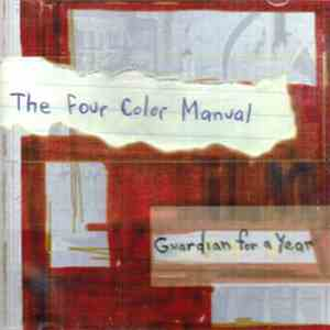 The Four Color Manual - Guardian For A Year album flac