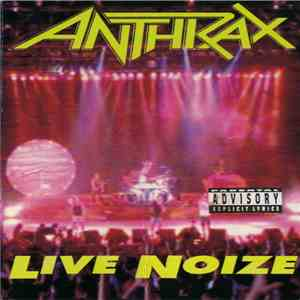 Anthrax - Live Noise album flac