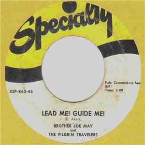 Brother Joe May And The Pilgrim Travelers - Lead Me! Guide Me! album flac