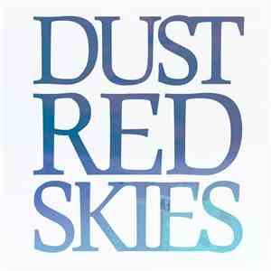 Dust Red Skies - The Verdigris Sessions album flac