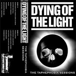 Dying Of The Light - The Taphephobia Sessions album flac