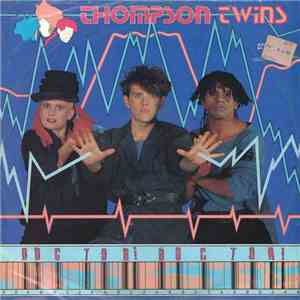 Thompson Twins - Doctor! Doctor! album flac