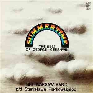 Big Warsaw Band - Summertime: The Best Of George Gershwin album flac