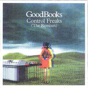 GoodBooks - Control Freaks (The Remixes) album flac