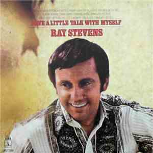 Ray Stevens - Have A Little Talk With Myself album flac