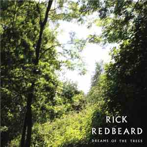Rick Redbeard - Dreams Of The Trees album flac