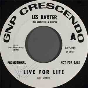Les Baxter His Orchestra & Chorus - Live For Life album flac