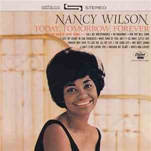 Nancy Wilson - Today, Tomorrow, Forever album flac