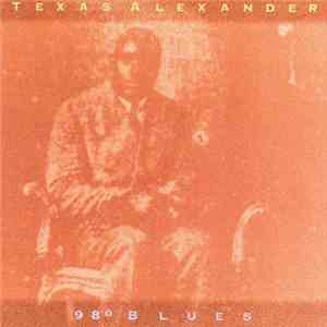 Texas Alexander - 98° Blues album flac