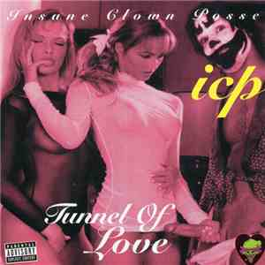 Insane Clown Posse - Tunnel Of Love (X-Rated Version) album flac