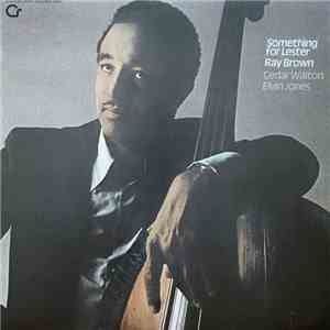 Ray Brown - Something For Lester album flac