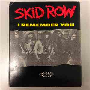 Skid Row - I Remember You album flac