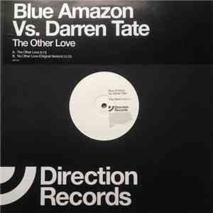Blue Amazon Vs. Darren Tate - The Other Love album flac