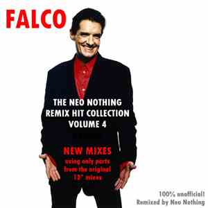 Falco - The Neo Nothing Remix Hit Collection Volume 4 album flac