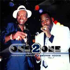 Gregory Isaacs & George Nooks - One 2 One Volume 2 album flac