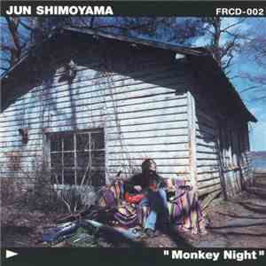 Jun Shimoyama - Monkey Night album flac