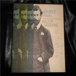 Maurice Ravel, Walter Gieseking - The Complete Works for Solo Piano album flac