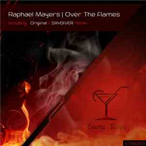 Raphael Mayers - Over The Flames album flac
