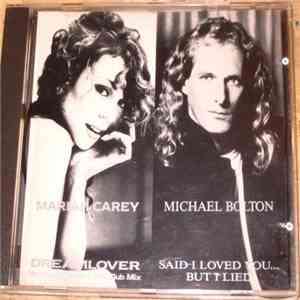 Mariah Carey / Michael Bolton - Dreamlover / Said I Loved You... But I Lied album flac