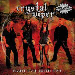 Crystal Viper - Fight Evil With Evil album flac