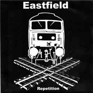 Eastfield - Repetition album flac
