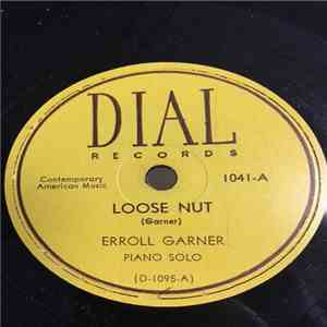 Erroll Garner - Loose Nut / Love Is The Strangest Game album flac
