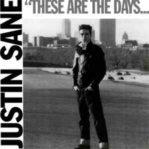 Justin Sane - These Are The Days...We Will Never Forget album flac