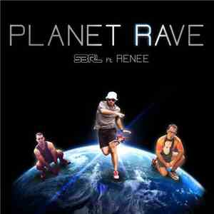 S3RL Ft Renee  - Planet Rave album flac
