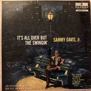 Sammy Davis, Jr. With Orchestra Directed By Jack Pleis And Morty Stevens - It's All Over But The Swingin' album flac