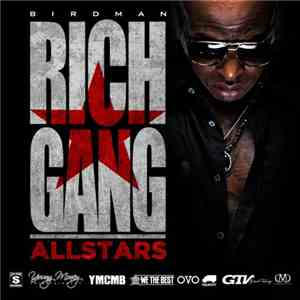 Birdman  - Rich Gang: Allstars album flac