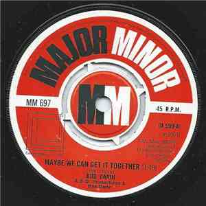 Bob Darin - Maybe We Can Get It Together album flac
