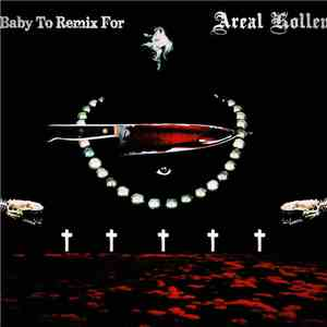 DJ Areal Kollen - Baby To Remix For album flac