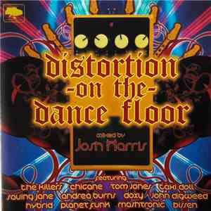 Josh Harris - Distortion On The Dance Floor album flac