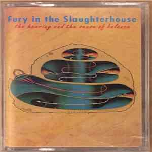 Fury In The Slaughterhouse - The Hearing And The Sense Of Balance album flac