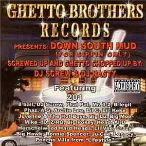 Various - Down South Mud (For Sippin Only) Screwed Up And Ghetto Chopped album flac