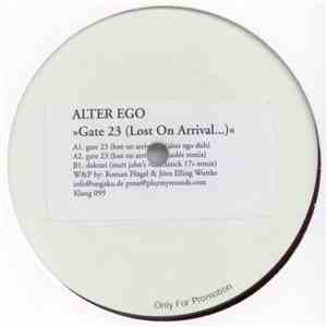 Alter Ego - Gate 23 (Lost On Arrival...) album flac