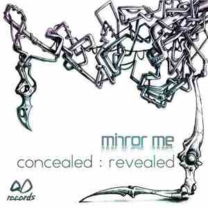 Mirror Me - Concealed : Revealed album flac