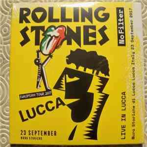 The Rolling Stones - No Filter Live In Lucca album flac