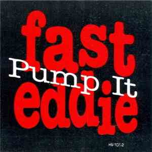 Fast Eddie - Pump It album flac