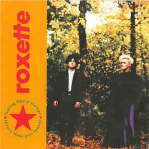 Roxette - Fading Like A Flower (Every Time You Leave) album flac